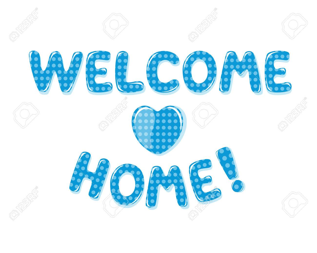 Welcome Home Text With Blue Polka Dot Design Royalty Free Cliparts ...