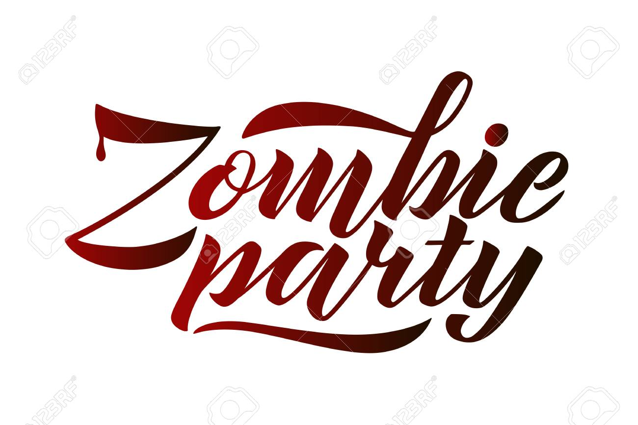 Zombie party vector lettering holiday of calligraphy for banner vector zombie party vector lettering holiday of calligraphy for banner poster greeting cards invitations for a party halloween style m4hsunfo