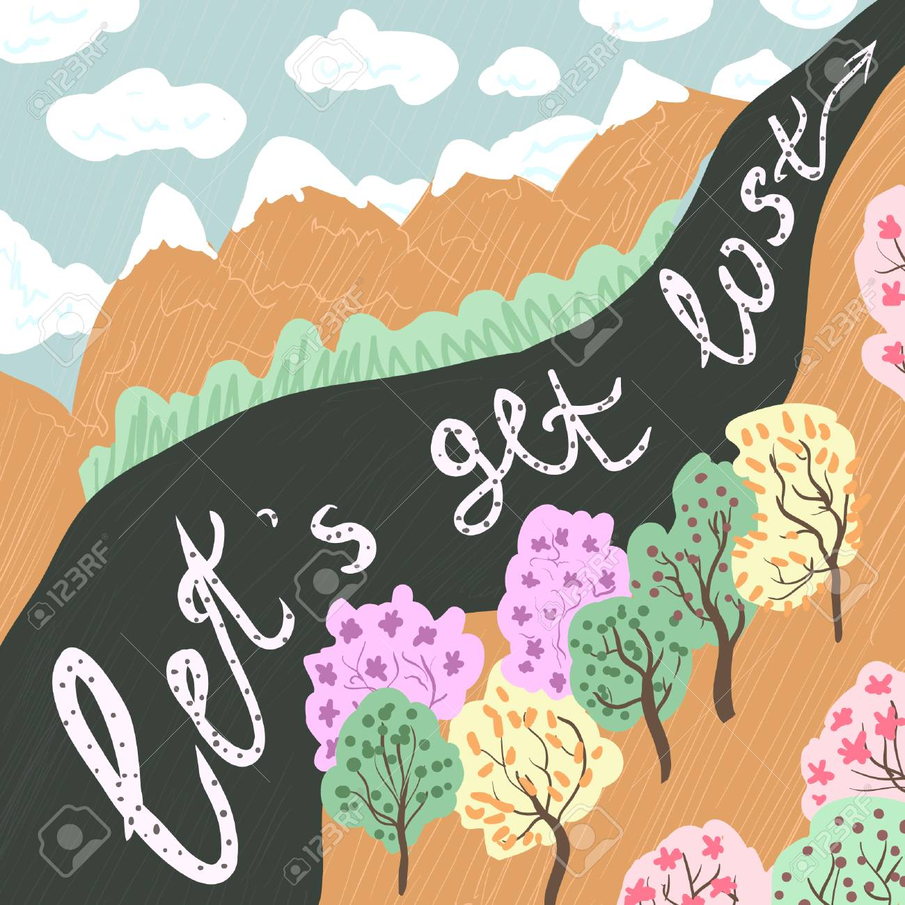 Let's get Lost. Vector hand drawn lettering art. Typography poster with calligraphic quote, mountains, trees, clouds, forest. Prints or greeting cards. Motivational lettered phrase. landscape outdoor. - 102088022