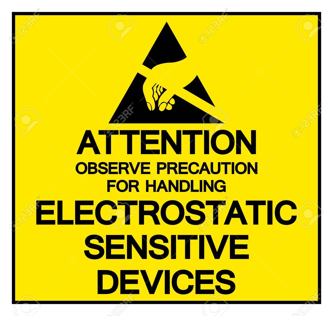 Attention Observe Precaution For Handling Electrostatic Sensitive Device Symbol Sign, Vector Illustration, Isolated On White Background Label . - 124267069