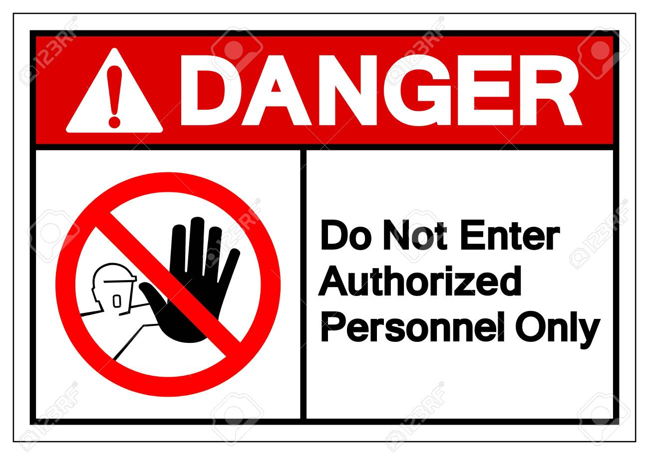 Danger Do Not Enter Authorized Personnel Only Symbol Sign ,Vector Illustration, Isolate On White Background Label . - 124267071