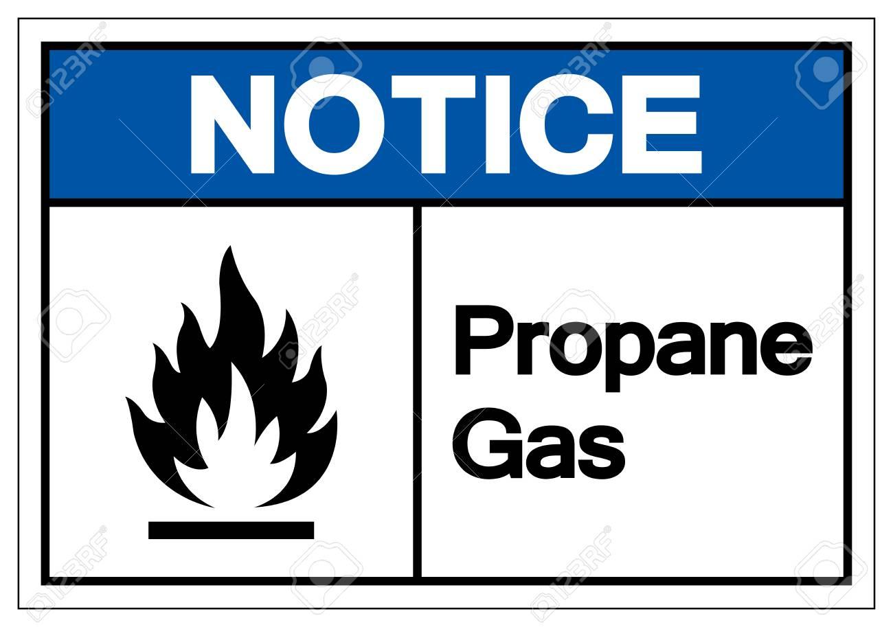 Notice Propane Gas Symbol Sign, Vector Illustration, Isolate On White Background Label. EPS10 - 126493855