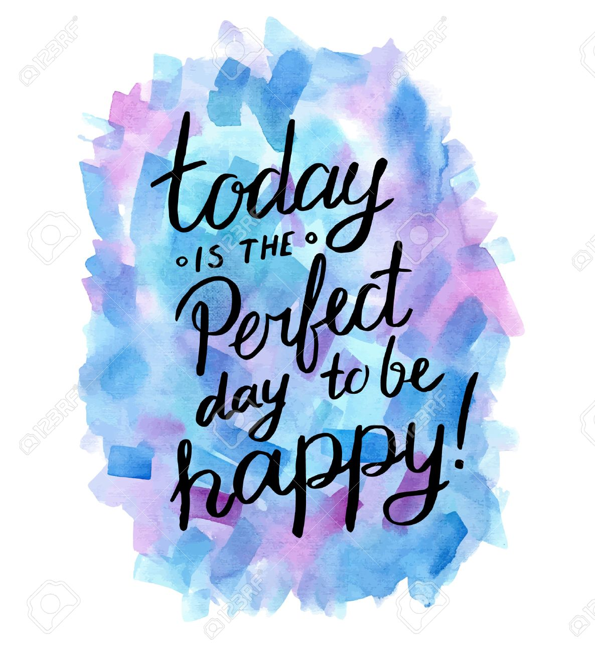 Today is the perfect day to be happy! Inspiration hand drawn quote. - 41723951
