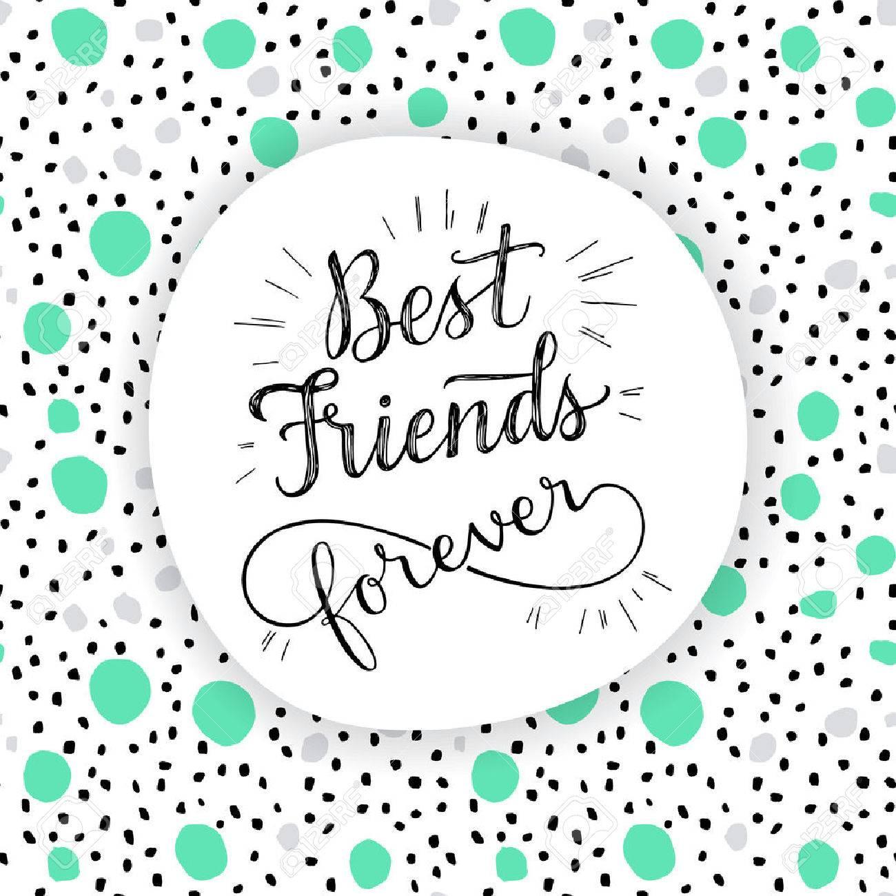 Best Friend Forever, hand lettering phrase. Vector illustration. Retro greeting card for friendship day - 50075923