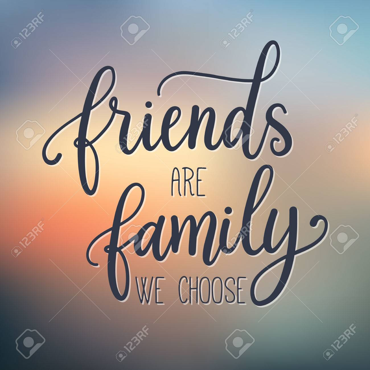 Friends Are Family We Choose Fashion Print Design Modern