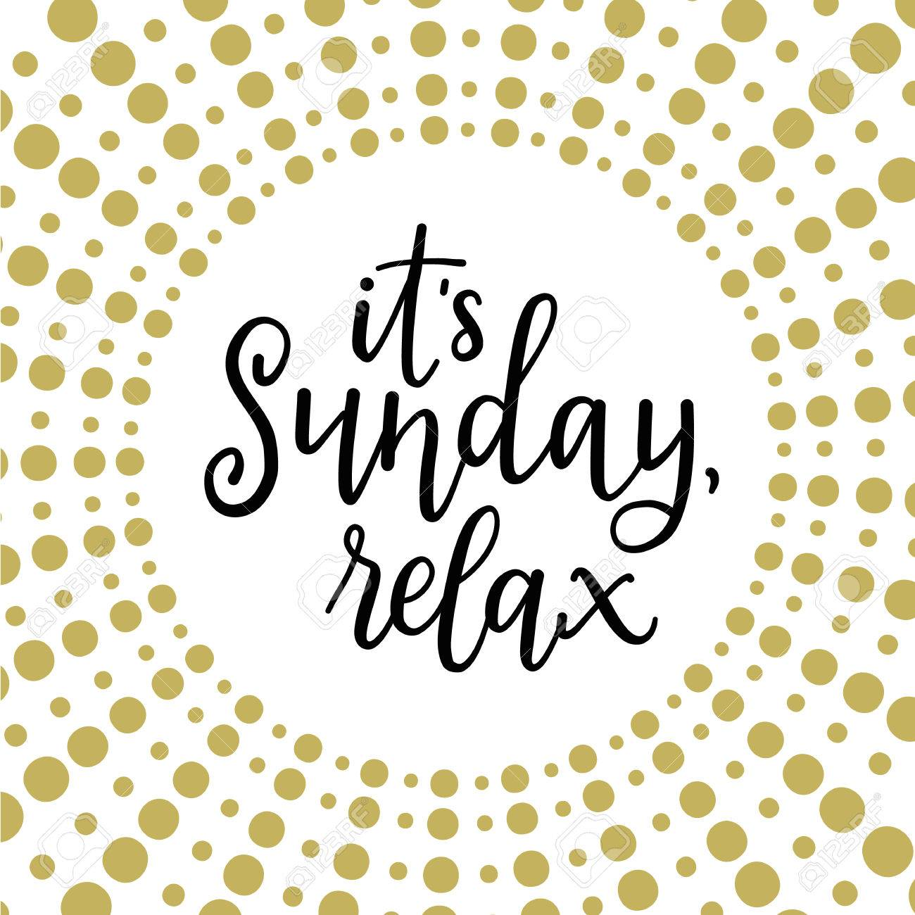 Its Sunday Relax Calligraphic Vector Illustration Royalty Free