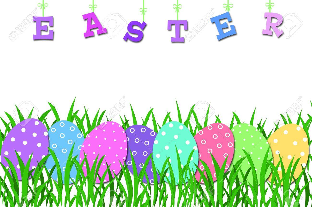 Easter Border With Row Of Colorful Eggs In The Grass And Letters Forming Word Stock