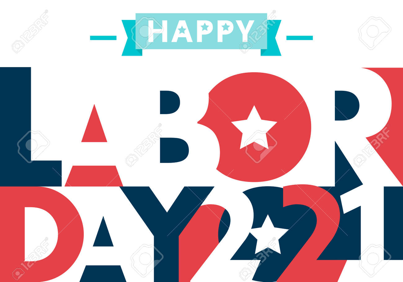 Happy Labor Day. text signs. Vector illustration for design. All in a single layer. Vector illustration. Happy Labor Day 2021. - 172037994