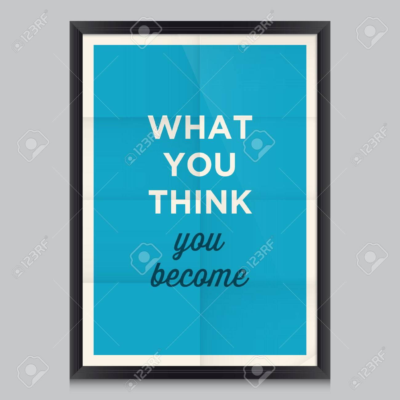 Motivational Quote What You Think You Become Royalty Free Cliparts