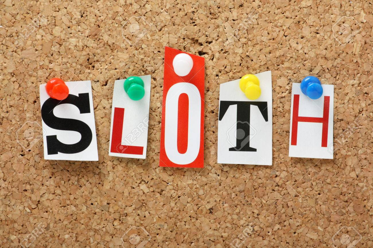 The word sloth one of the seven deadly sins in cut out magazine the word sloth one of the seven deadly sins in cut out magazine letters pinned biocorpaavc Image collections