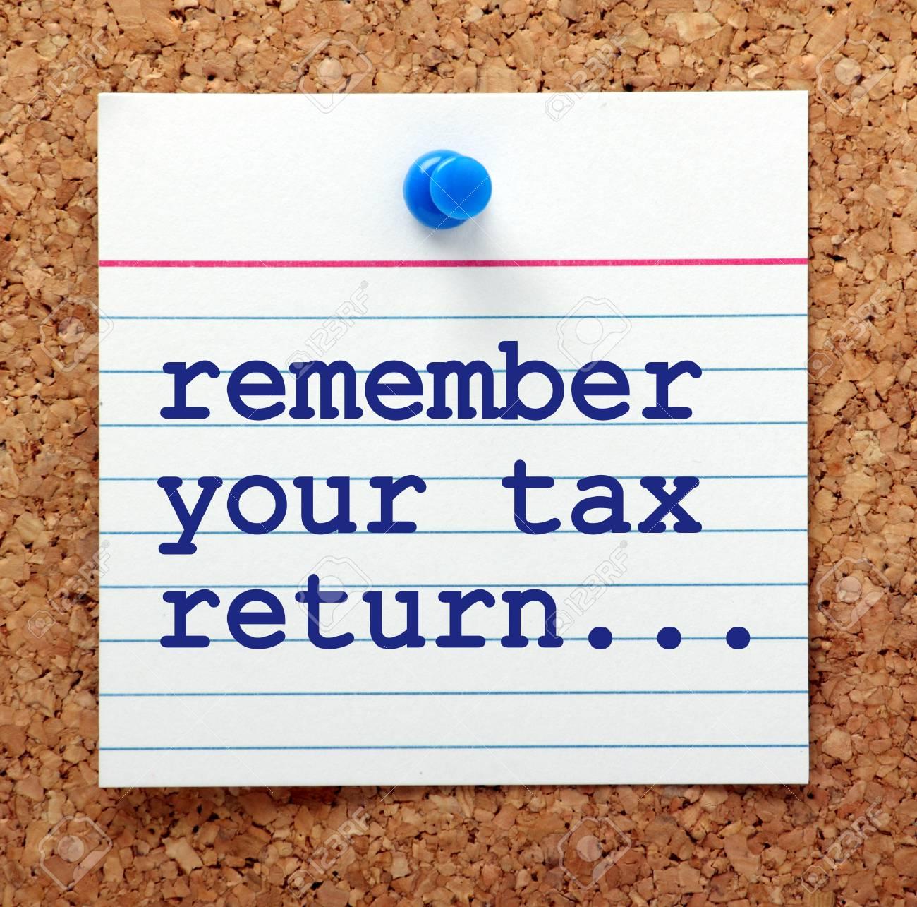 Die Worte Erinnern Sich An Ihre Steuererklärung Auf Einer Notizkarte