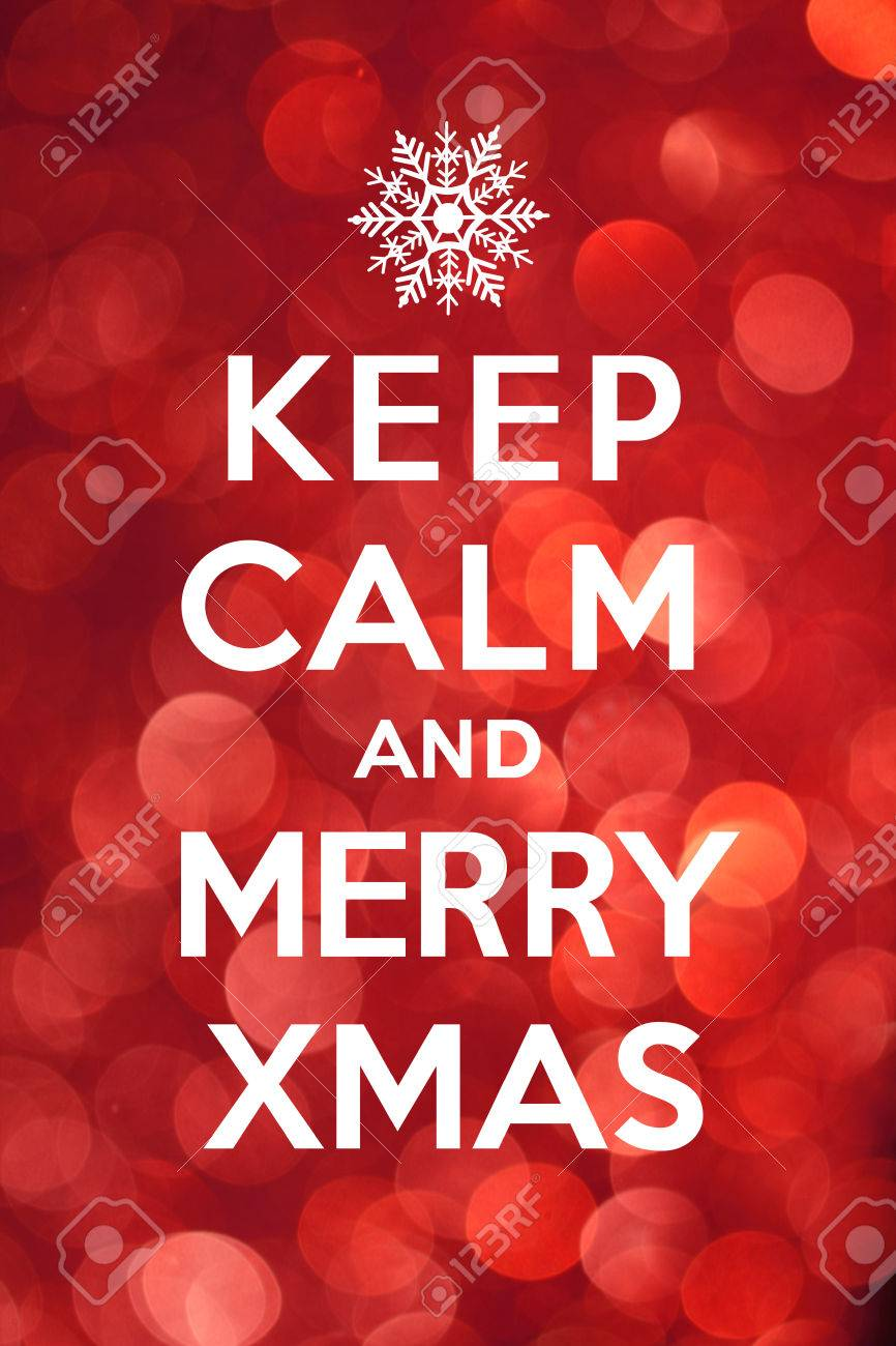 Keep Calm And Merry Xmas Stock Photo, Picture And Royalty Free Image ...