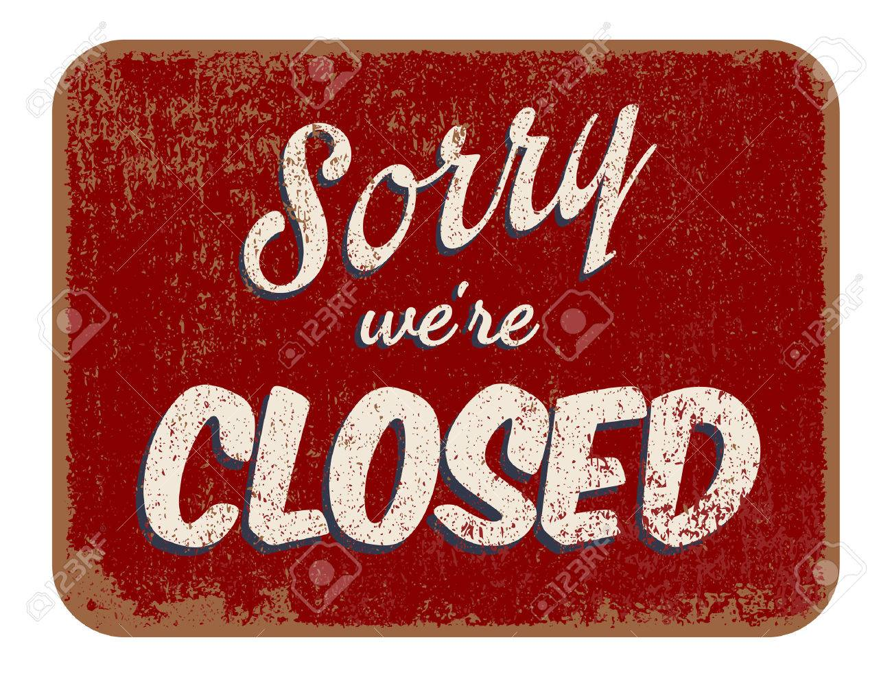 Sorry we re closed - 26045211