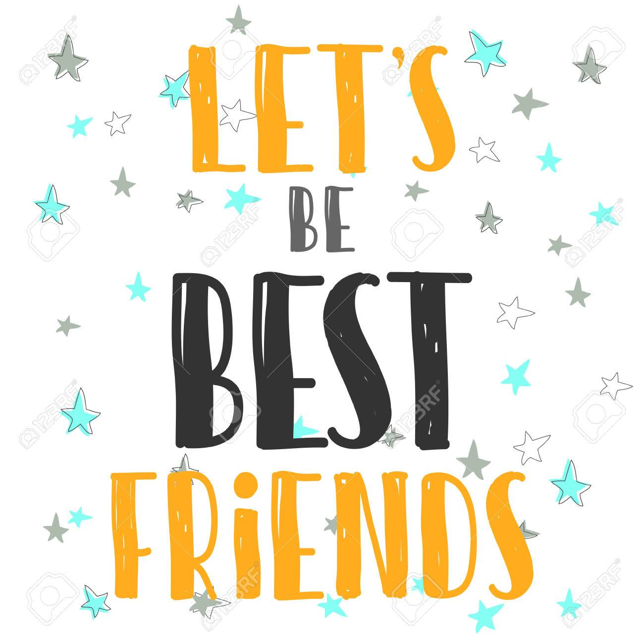 Lets Be Best Friends Quote Stylized Hand Drawn Poster Lettering For Kids Prints Cards