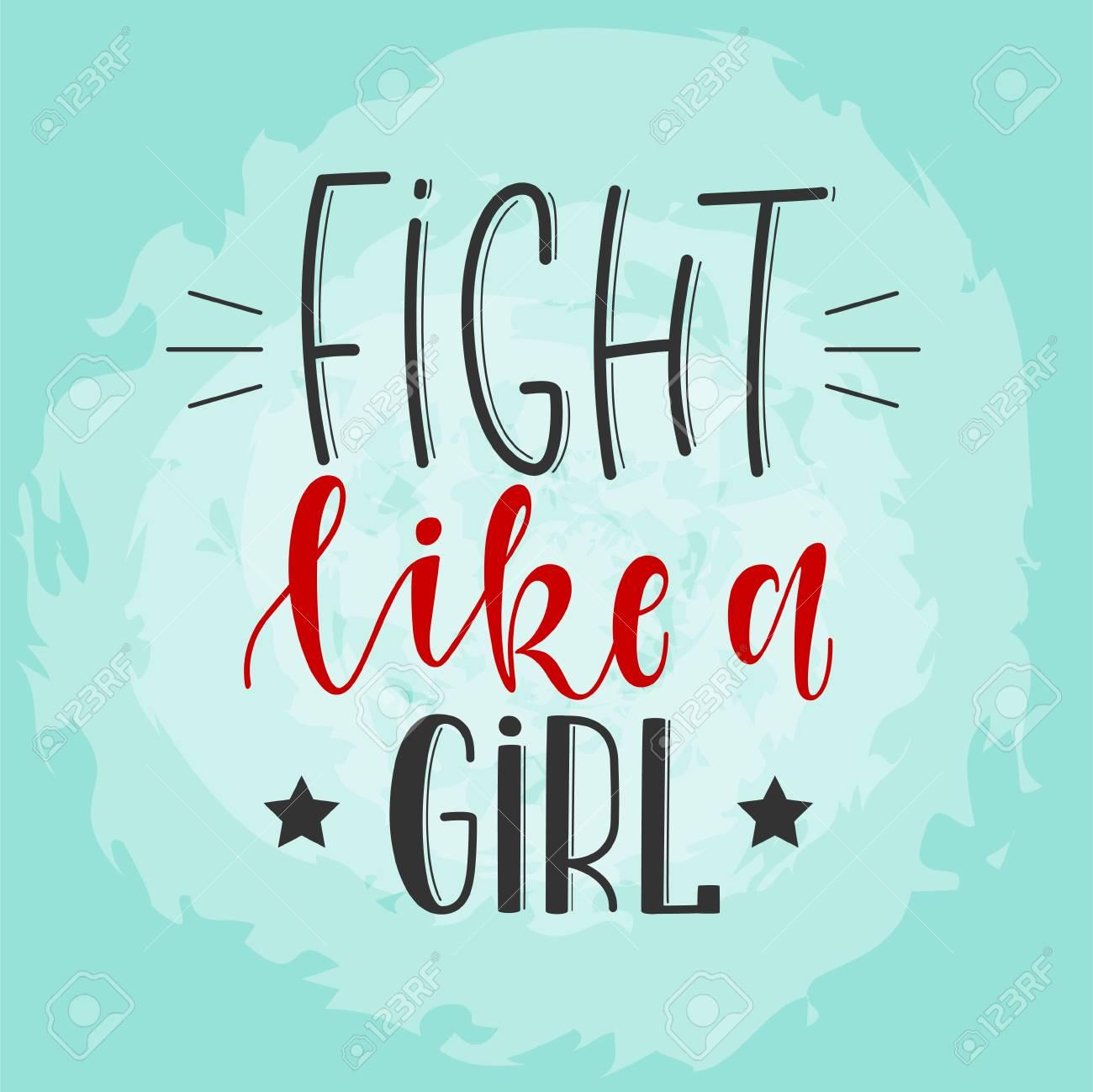 Kämpfen Sie Wie Ein Mädchen Stilisierte Hand Gezeichnete ...