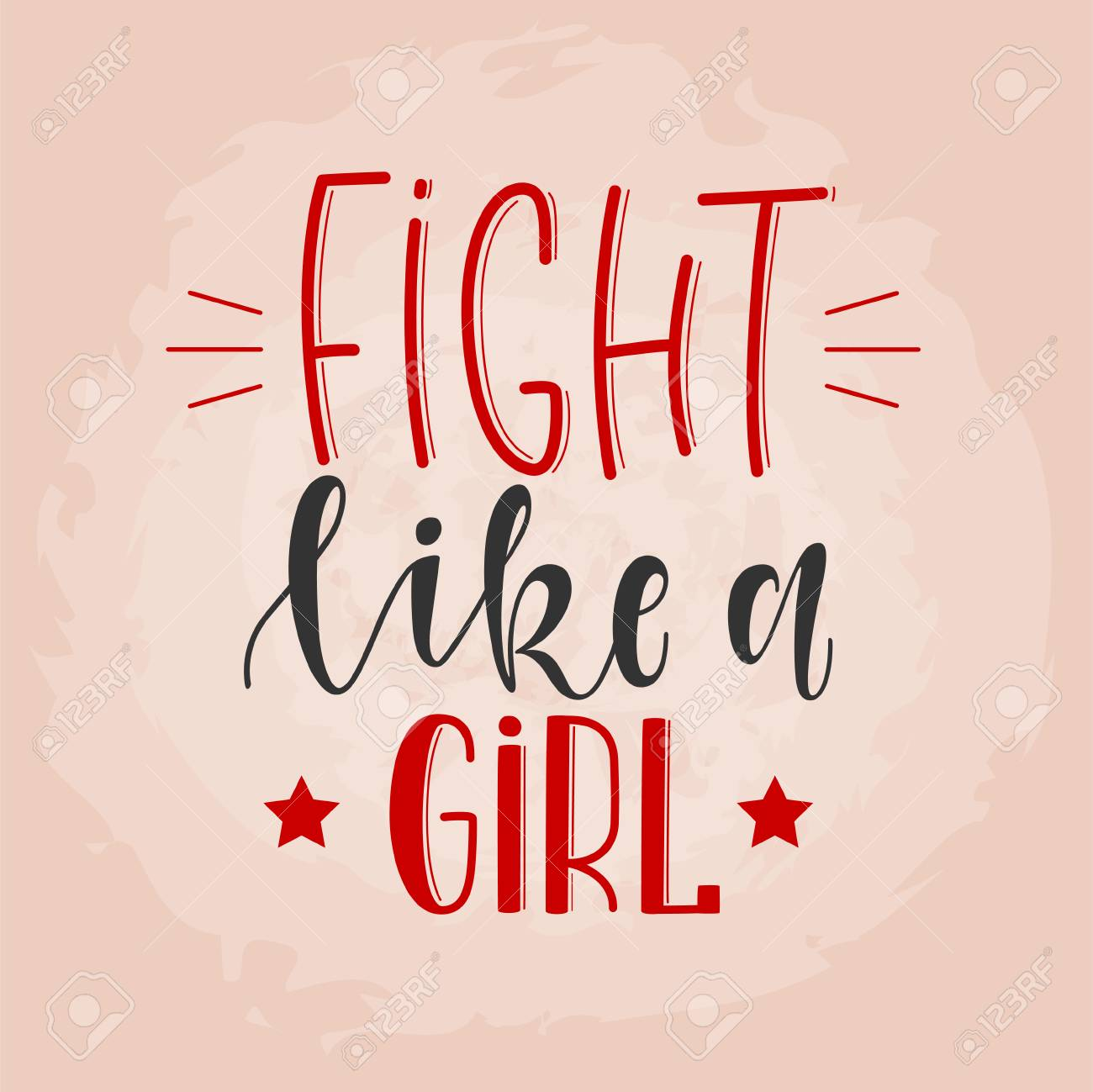 Fight Like A Girl Stylized Hand Drawn Lettering Feminism Slogan