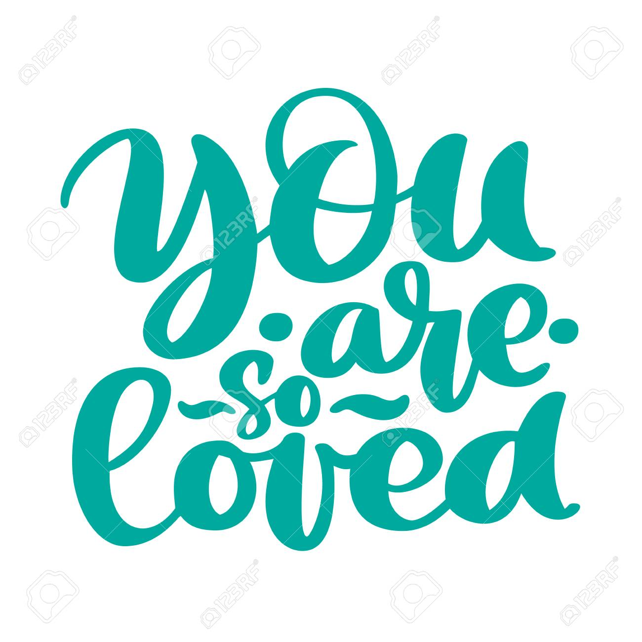You are so Loved text handwritten lettering romantic quote. Love letter for a nursery wall art design, poster, greeting card, printing. Valentine calligraphy vector illustration. - 97305606