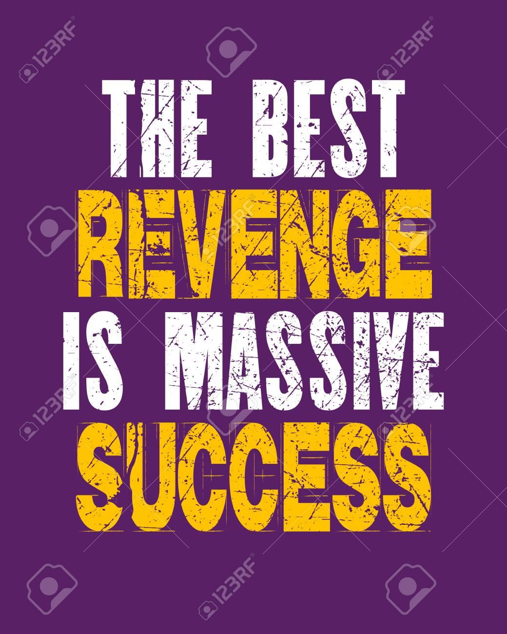 Citation De Motivation Inspirante Avec Texte La Meilleure Vengeance Est Un Succès Massif Affiche De Typographie De Vecteur Et Concept De Design De