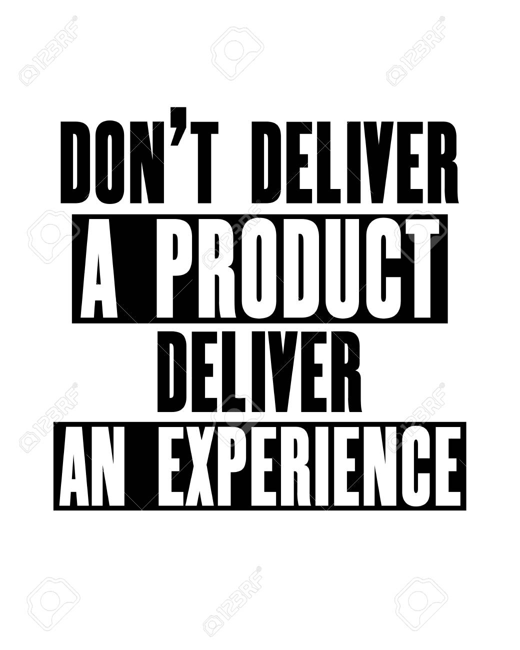 inspiring motivation quote text do not deliver a product