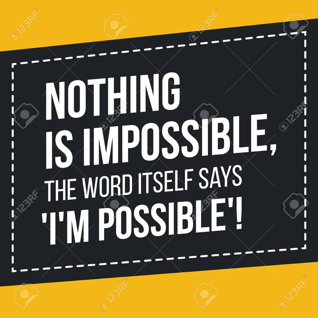 Poster Nothing Is Impossible The Word Itself Says Im Possible