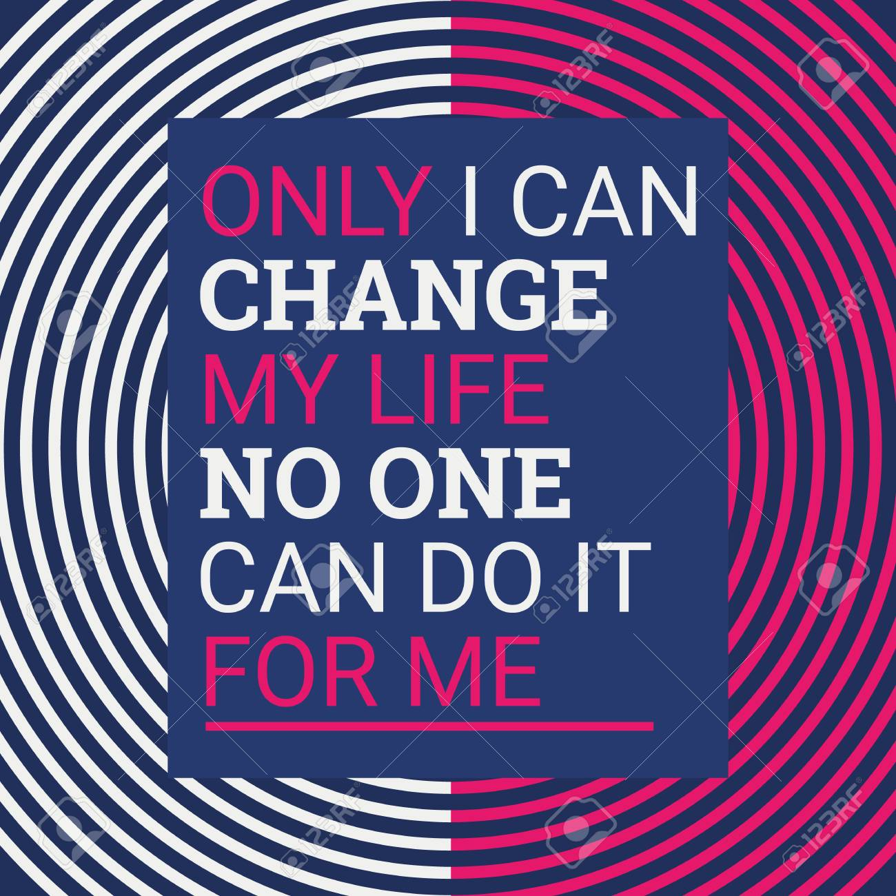 Only I Can Change My Life Motivational Quotes Flat Design
