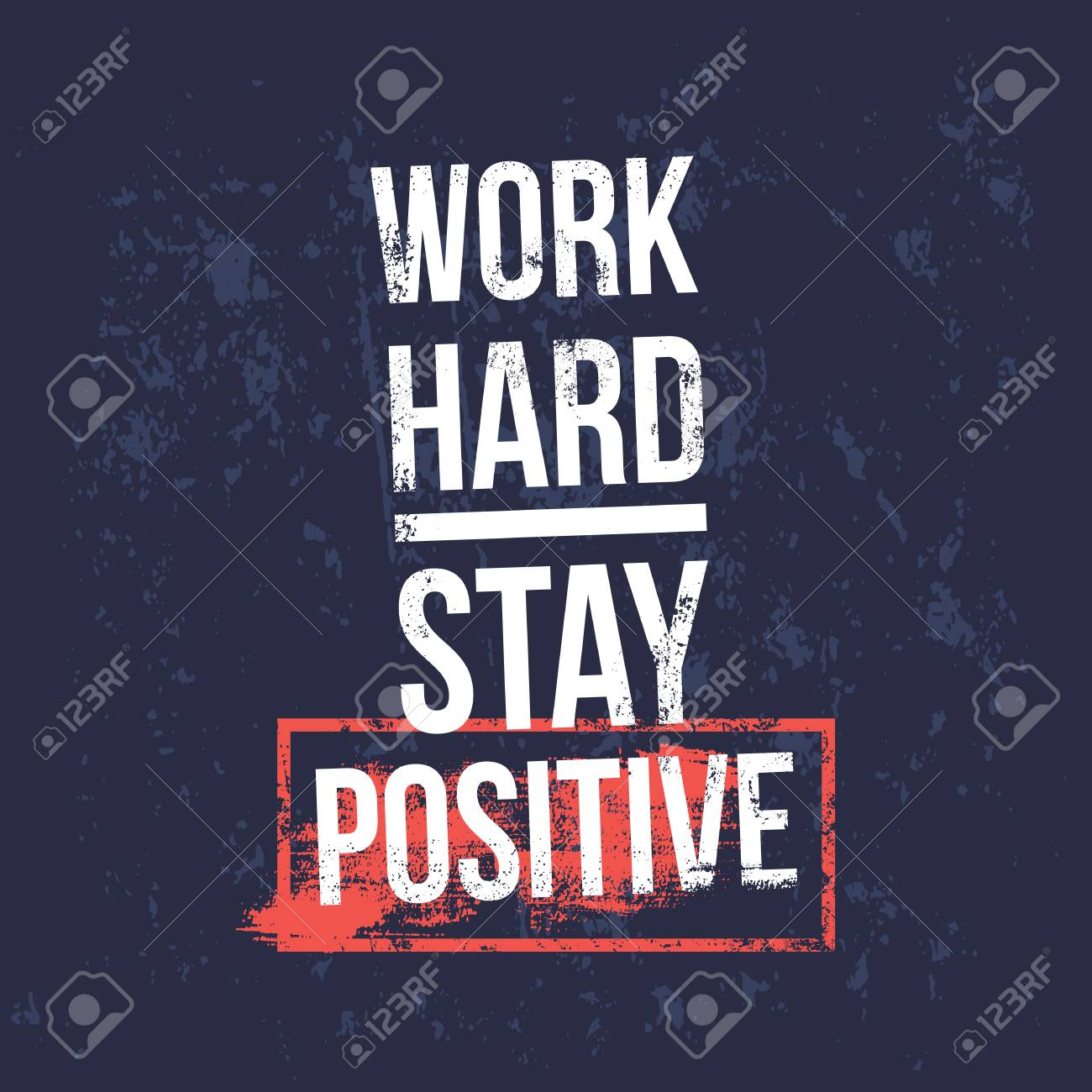work hard stay positive motivational quotes vector design background