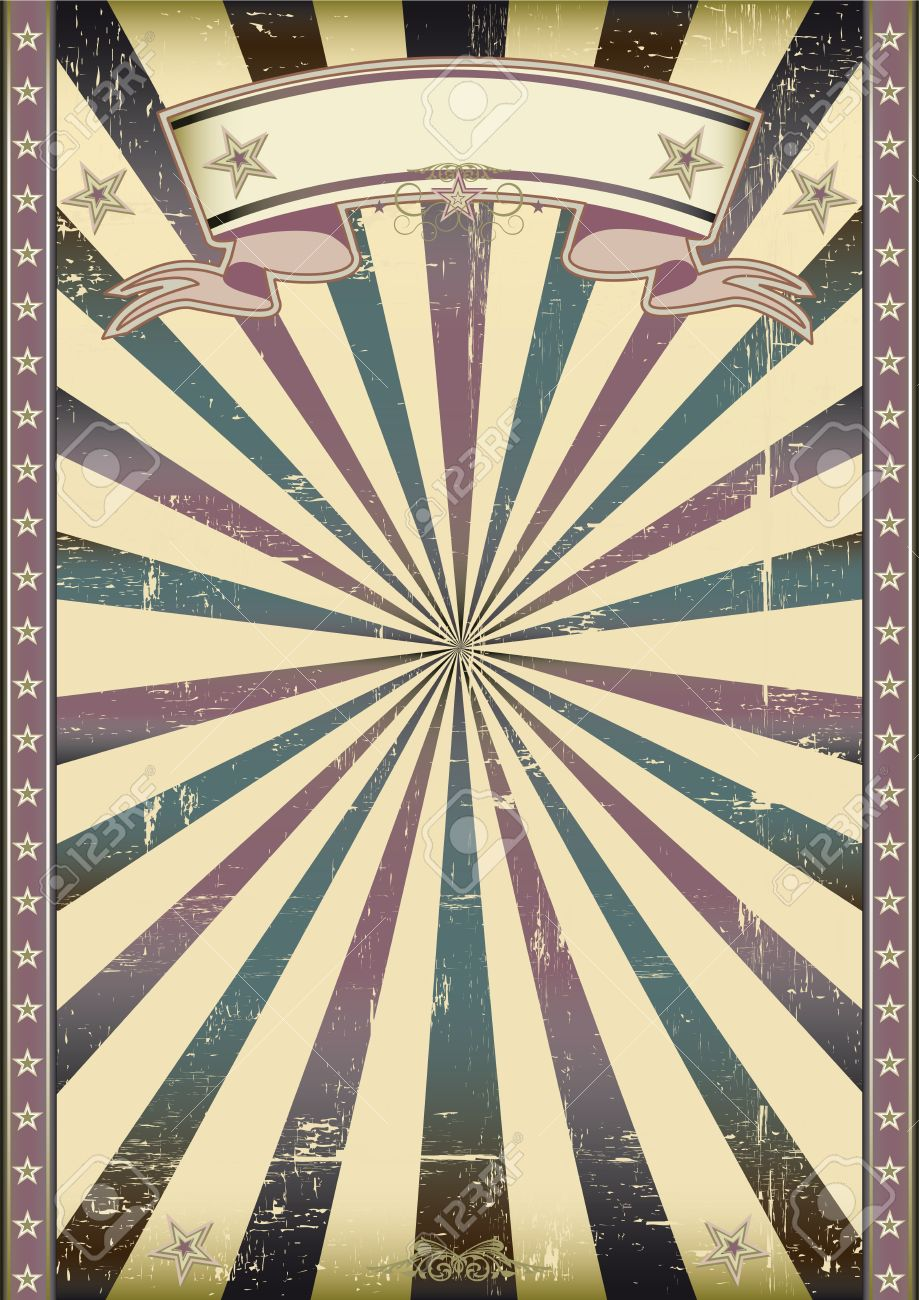 Vintage Circus Poster Background A vintage background with