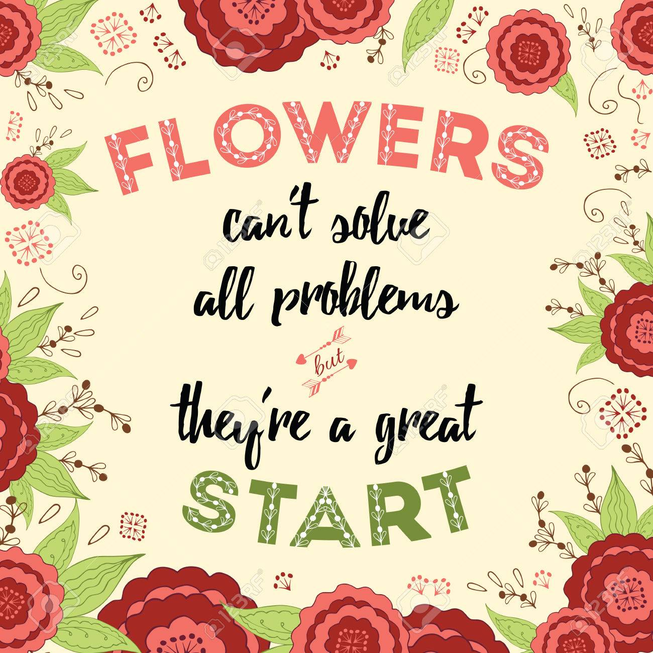 typography quote flowers can t solve all problem but they re