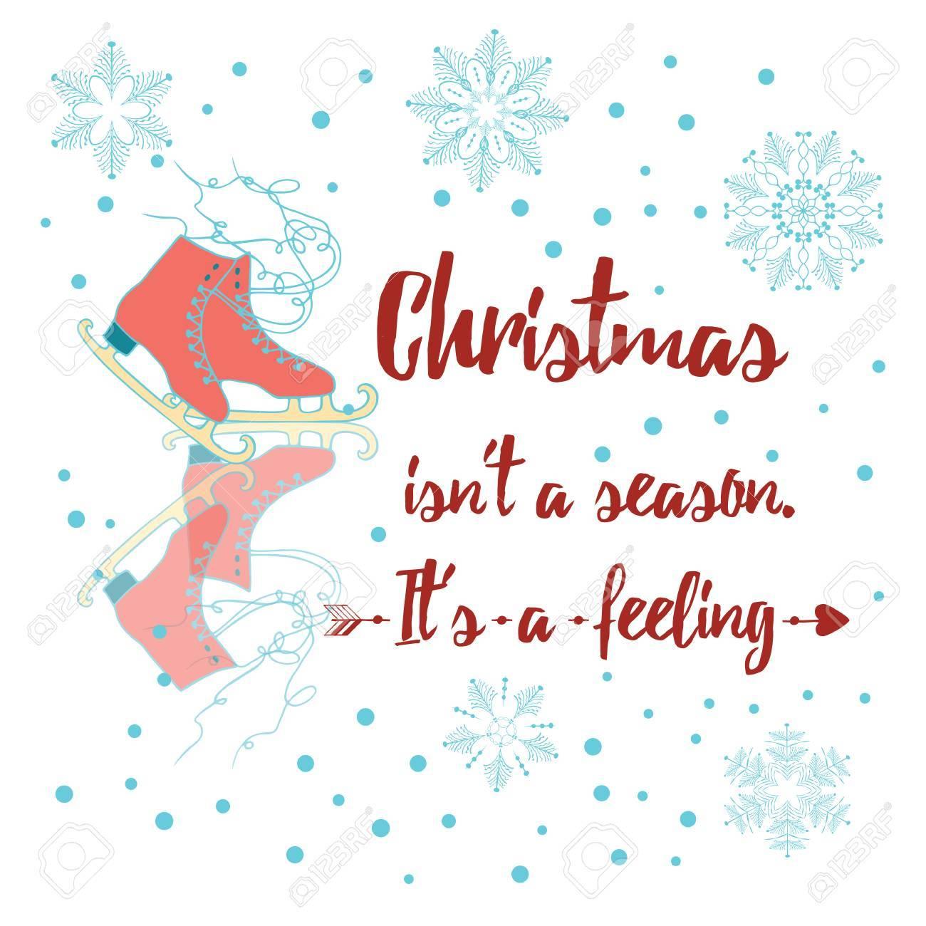 Joyeux Noël Décoré Citation Positive Patinage Artistique Et Flocon De Neige Noël Est Pas Une Saison Il Est Une Carte De Voeux Sentiment De Vacances