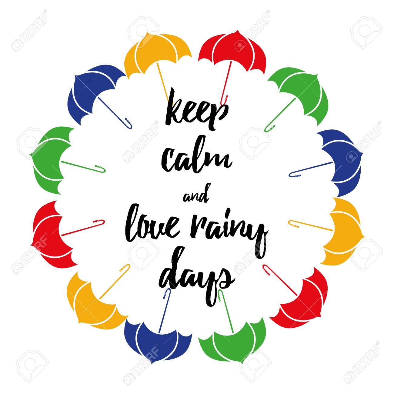 Motivational Quote About Rain Decorated Colorful Umbrellas On