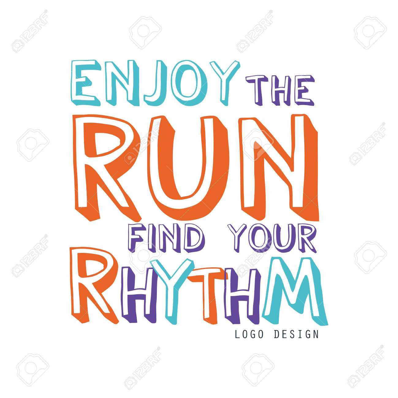 519d46154399 Enjoy the run find your rhythm design, inspirational and motivational..