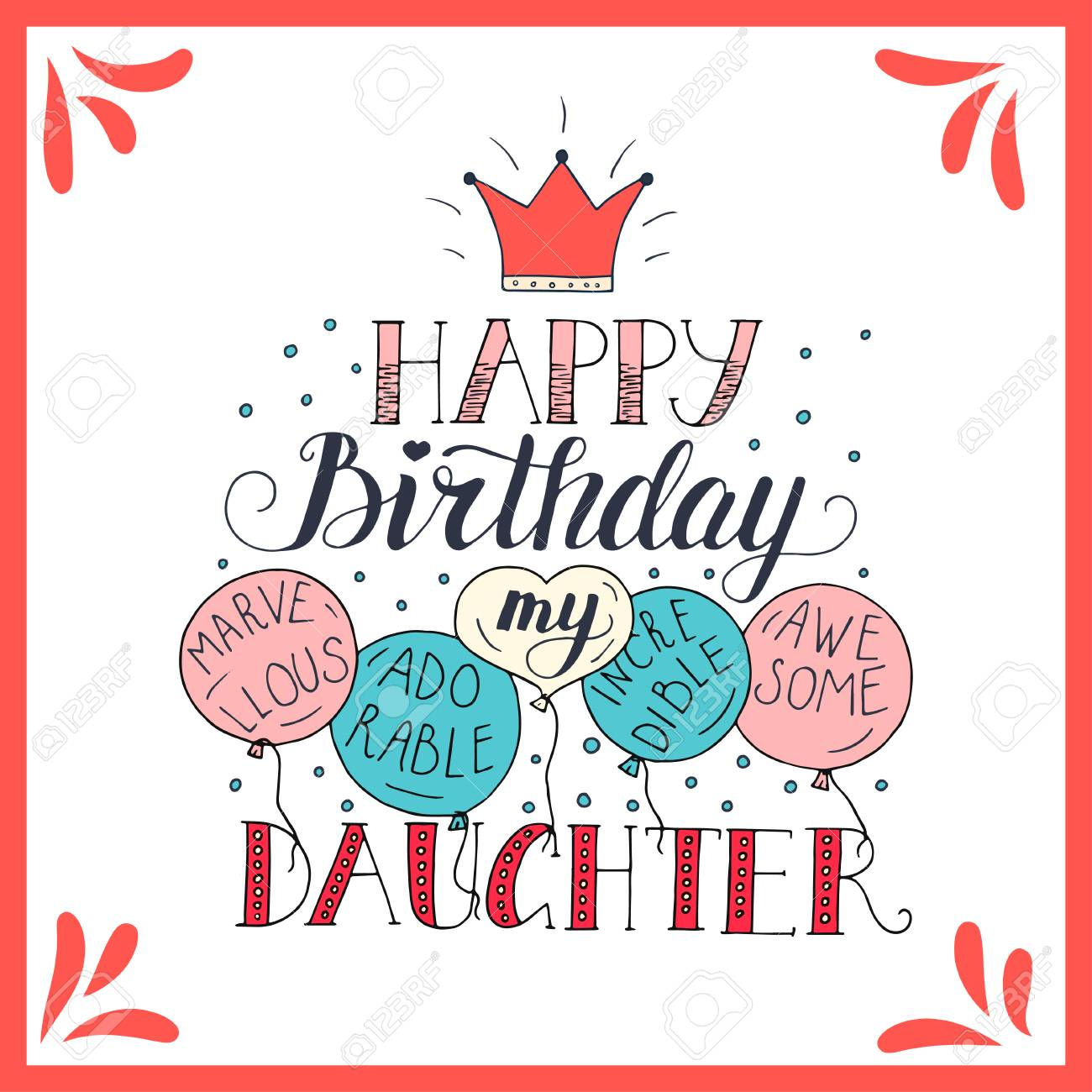 Color Vector Birthday Card For Daughter Royalty Free Cliparts Vectors And Stock Illustration Image 79479516