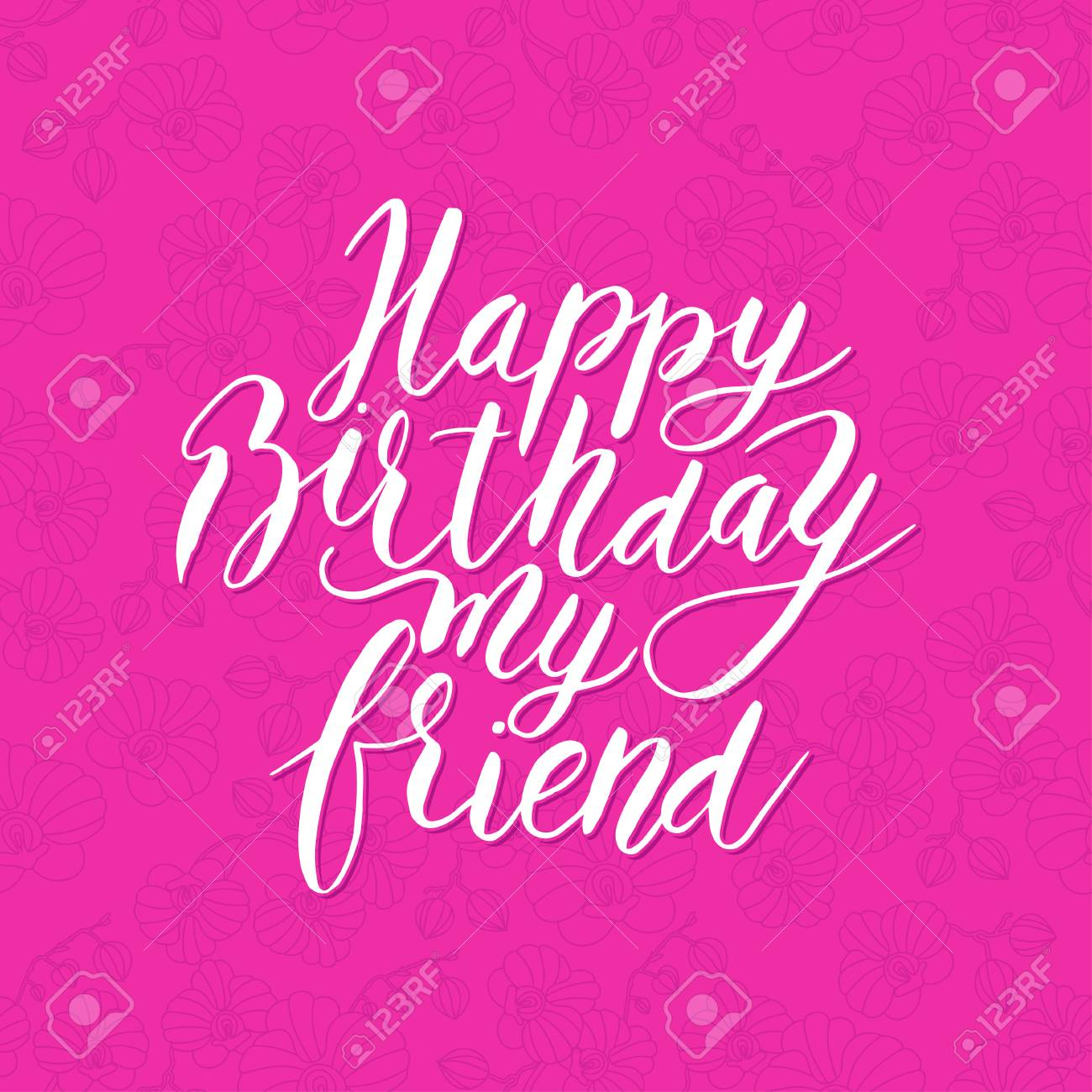 Boyfriend Happy Birthday Friend Congratulating Hand Drawn Quote Stock Vector 81955402 Happy Birthday Friend Congratulating Hand Drawn Quote Royalty Free
