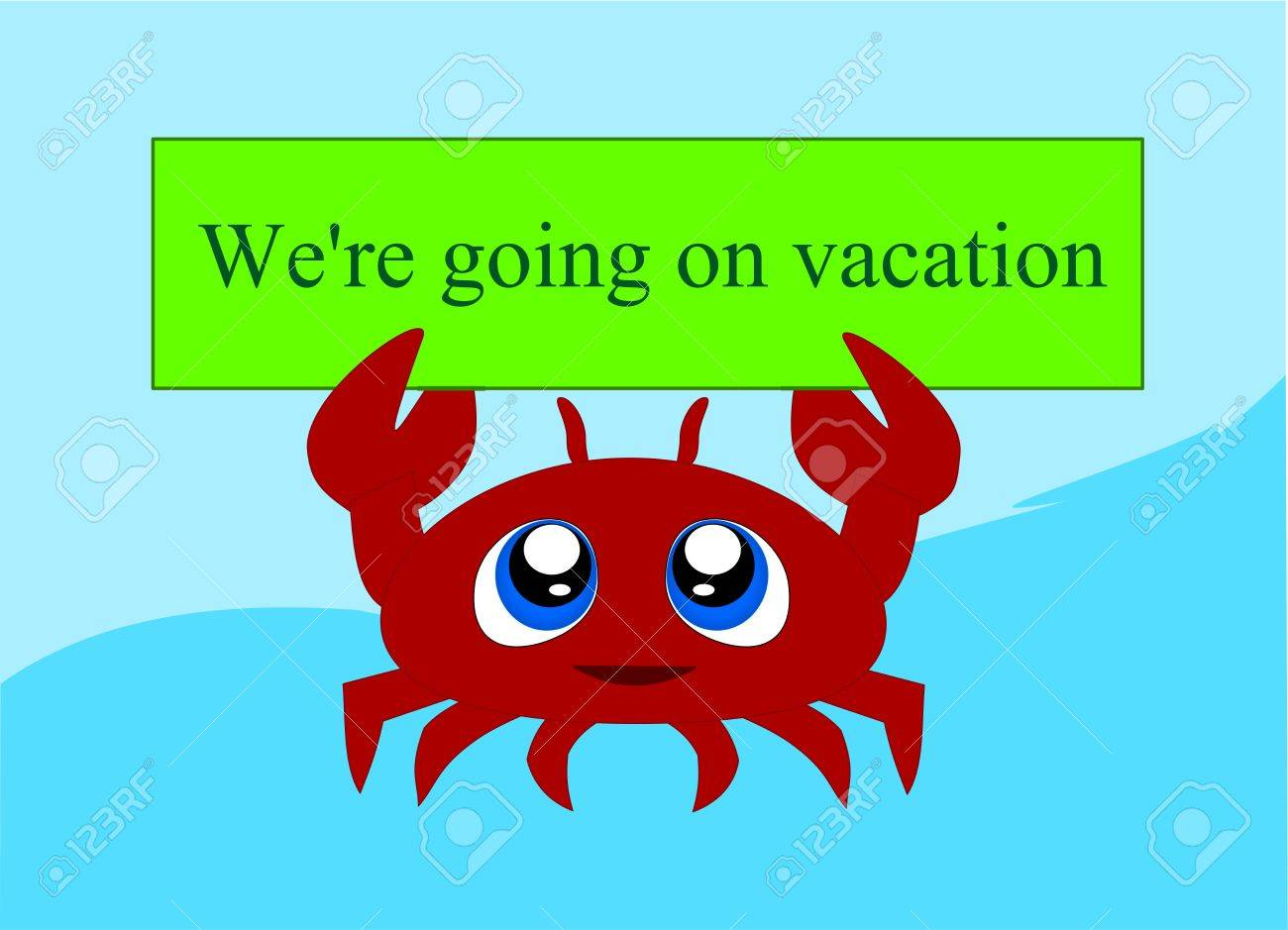 Crab Holding The Sign Which Calls For Departure On Holiday Stock Vector