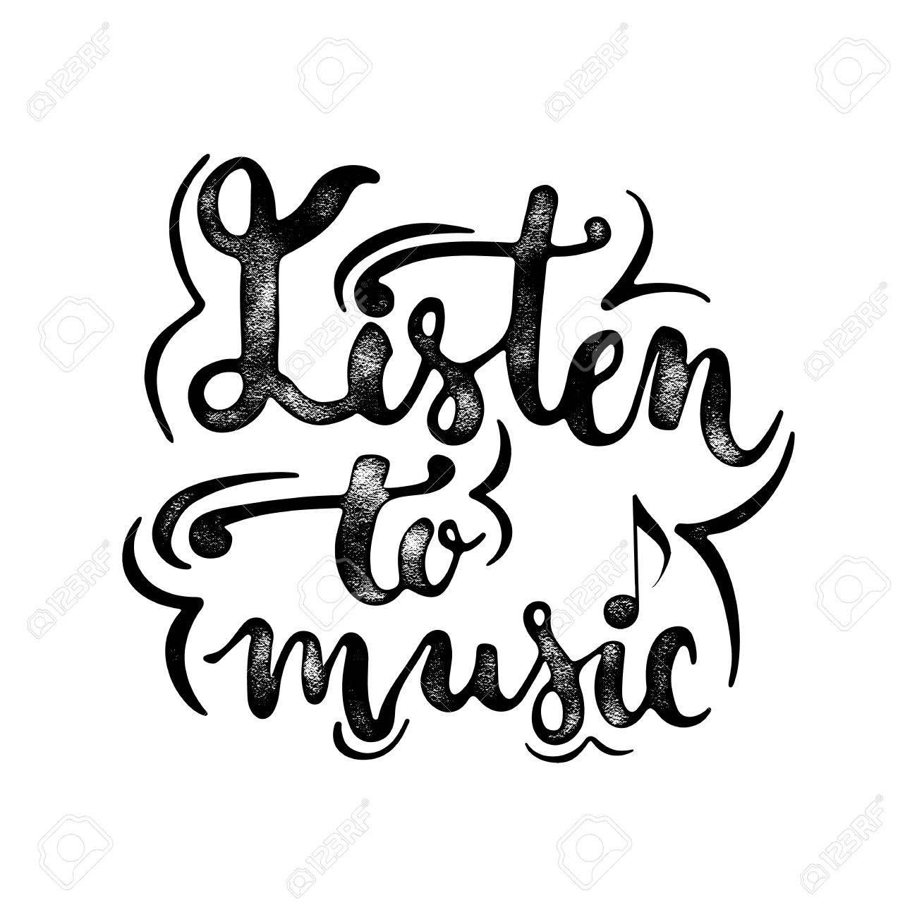 Dibujado A Mano La Tipografía Grunge Textura Frase Letras Escucha La Música Aislada En El Fondo Blanco Caligrafía Moderna Para El Saludo De La