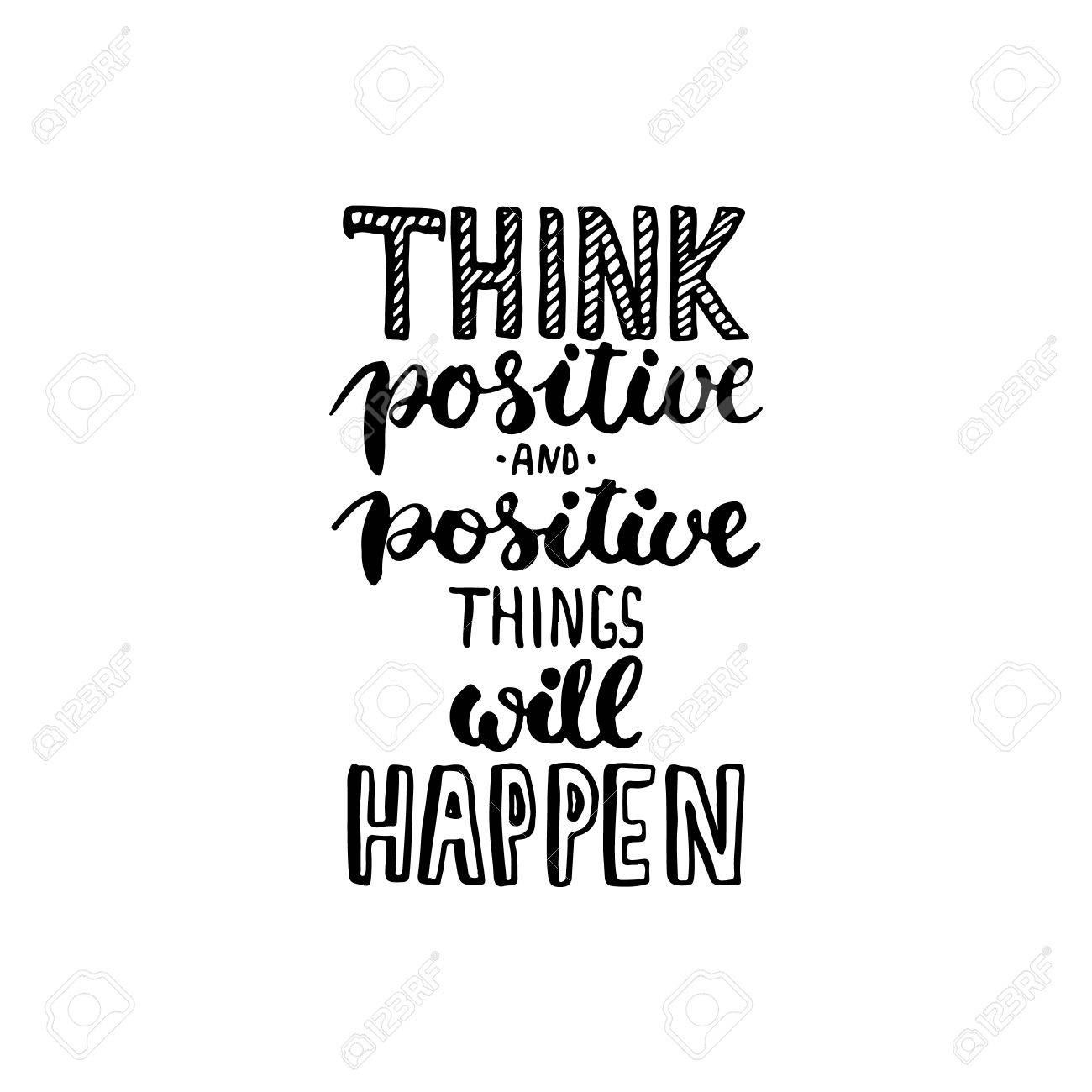 Typography Lettering Phrase Think Positive And Positive Things