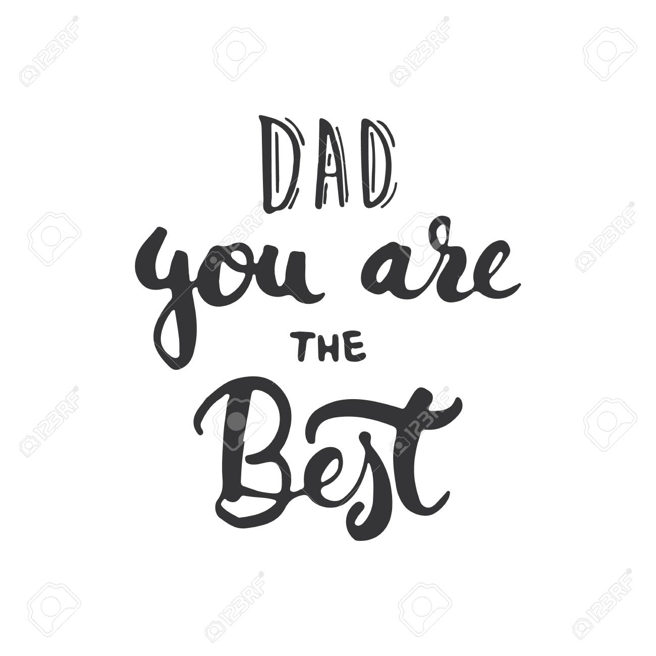 Fathers day lettering calligraphy phrase dad you are the best fathers day lettering calligraphy phrase dad you are the best greeting card isolated on kristyandbryce Image collections