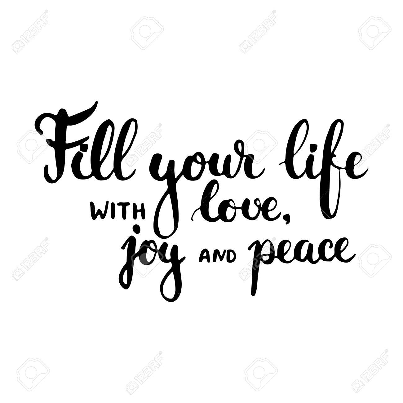 Mano Tipografia Dibujada Frase Letras Llena Tu Vida De Amor Alegria