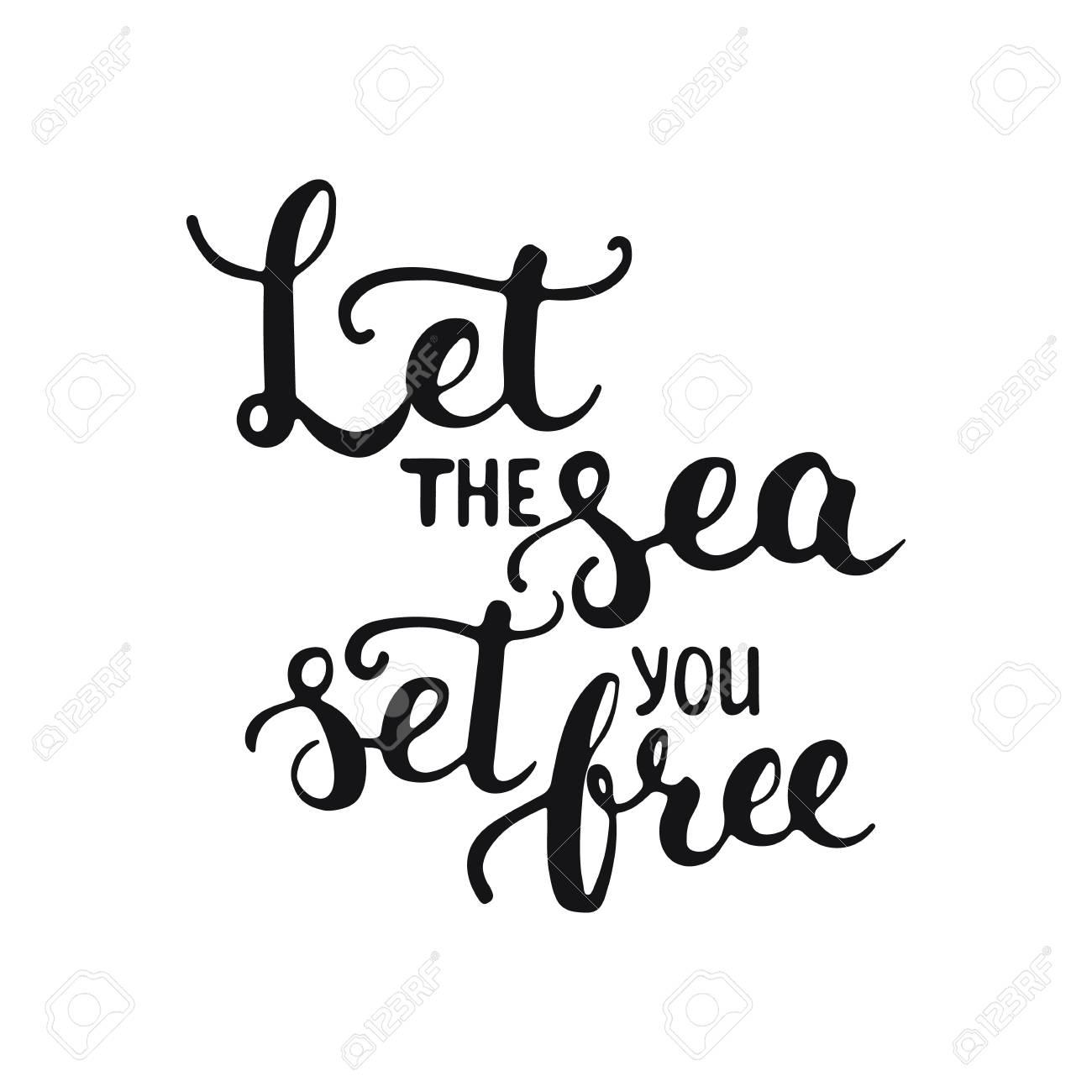 Frase De Letras Tipografía Dibujada A Mano Deja Que El Mar Te Libere Aislado En El Fondo Blanco Caligrafía Moderna Para Tipografía Saludo E