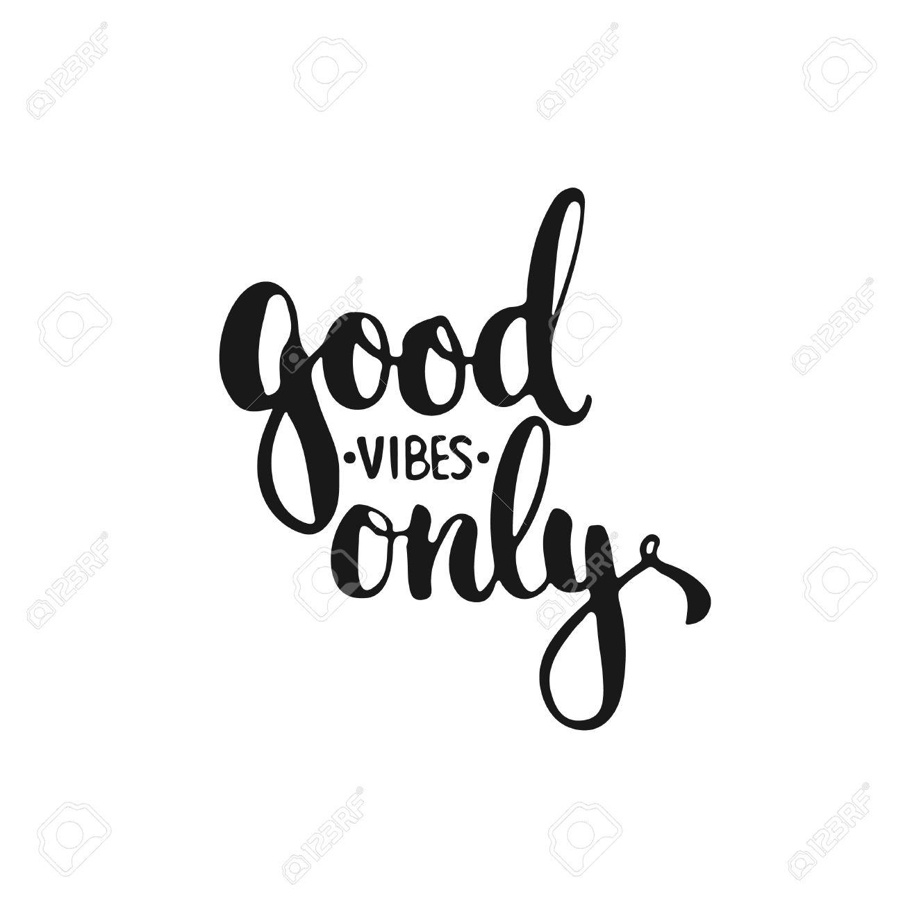 Mano Tipografía Dibujada Frase Letras Buenas Vibraciones Sólo Aislados En El Fondo Blanco La Caligrafía De La Diversión Para El Saludo De La