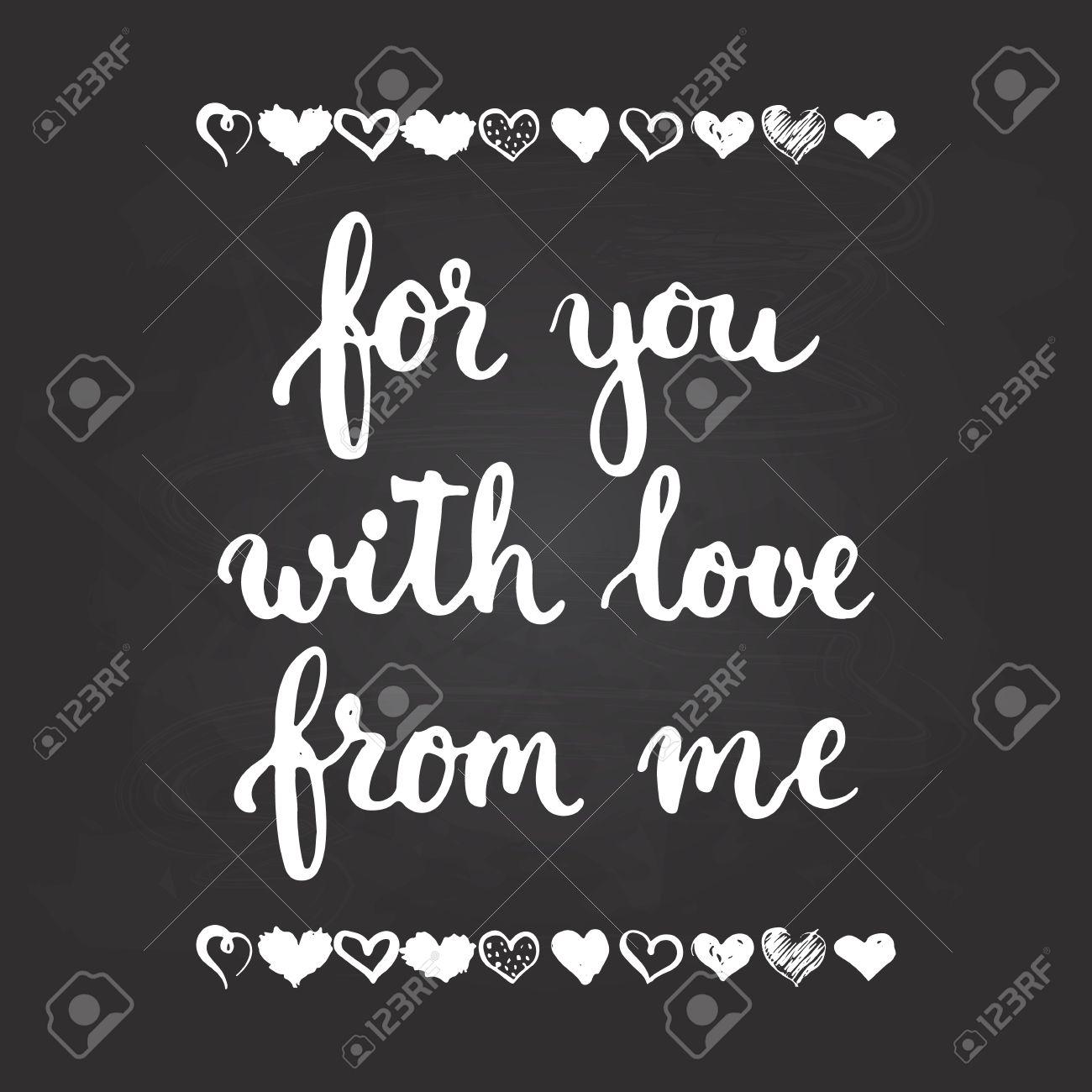Conjunto De Frases Dibujadas A Mano Sobre El Amor Para Ti De Mí Con Amor En El Fondo De La Pizarra Foto Superpone Signos Boda álbum De Fotos Y