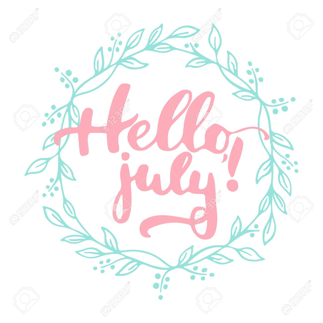 Hand Drawn Typography Lettering Phrase Hello, July In Green Wreath Isolated  On The White Background