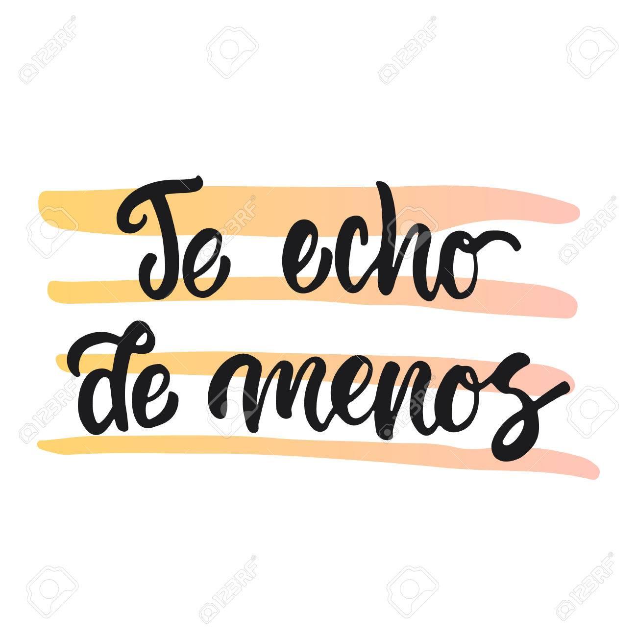 Te Echo De Menos I Miss You Lettering Calligraphy Phrase In