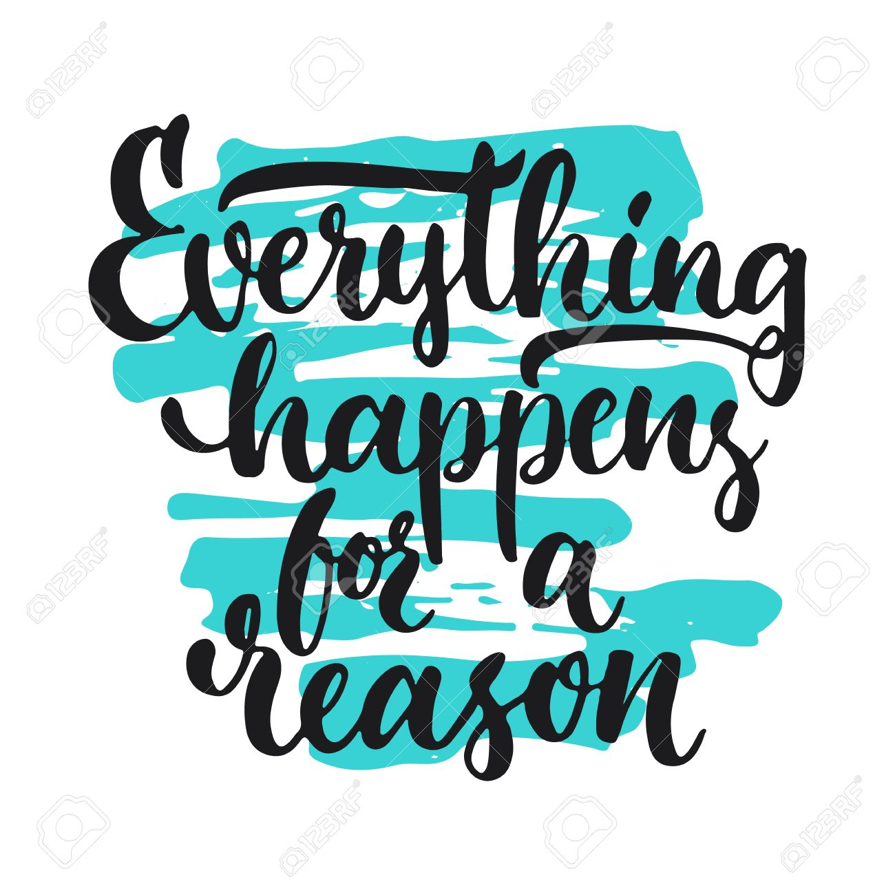 Everything Happens For A Reason Hand Drawn Lettering Phrase