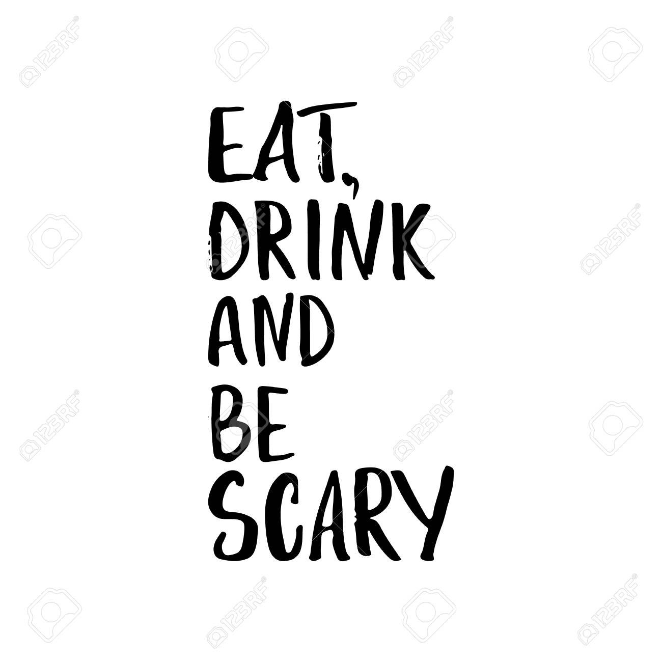 Eat, drink and be scary - Halloween party hand drawn lettering