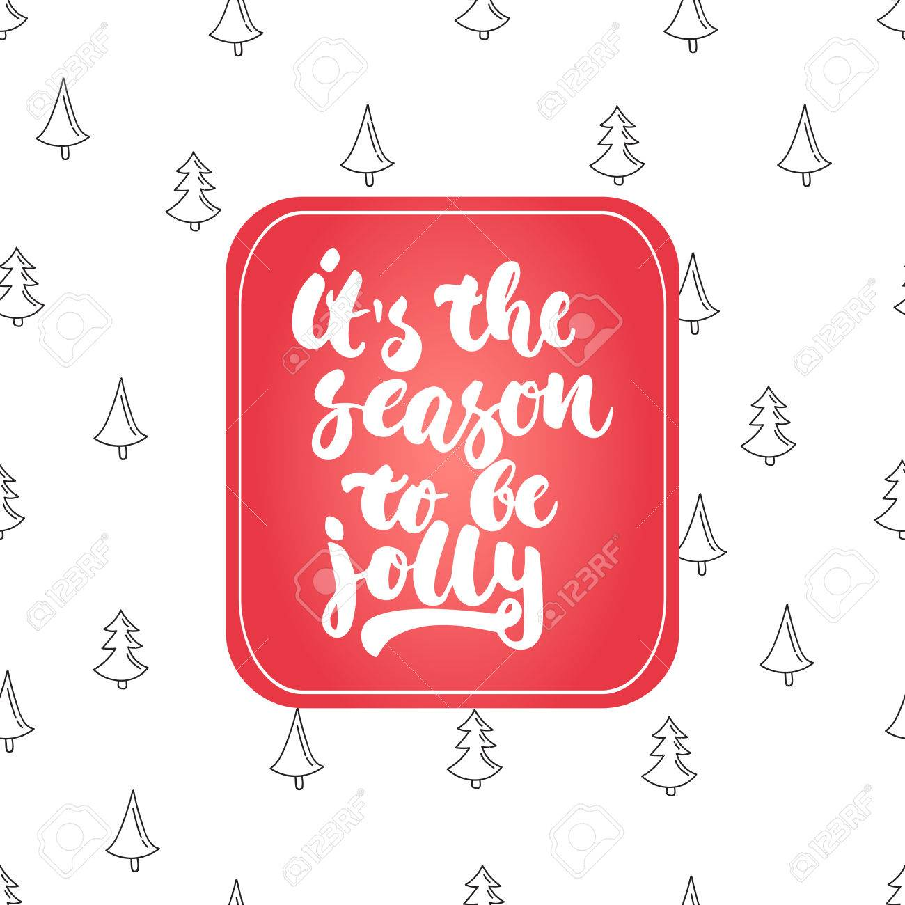 Its The Season To Be Jolly Lettering Christmas And New Year