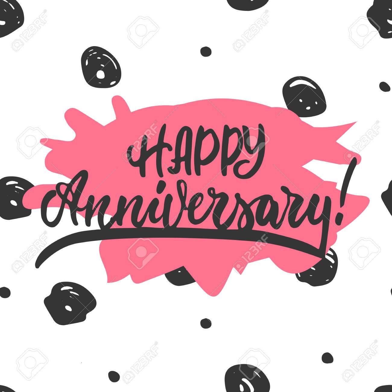 Feliz Aniversario Frase De Letras Dibujadas A Mano Aislado En El Fondo Blanco Divertida Inscripción De Tinta Para Pinceles Para Superposiciones