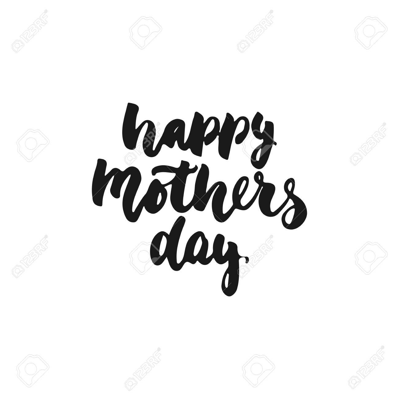 Feliz Dia Das Mães Mão Desenhada Letras Frase Isolado No Fundo Branco Inscrição De Tinta Pincel Divertido Para Sobreposições De Foto Cartão Ou