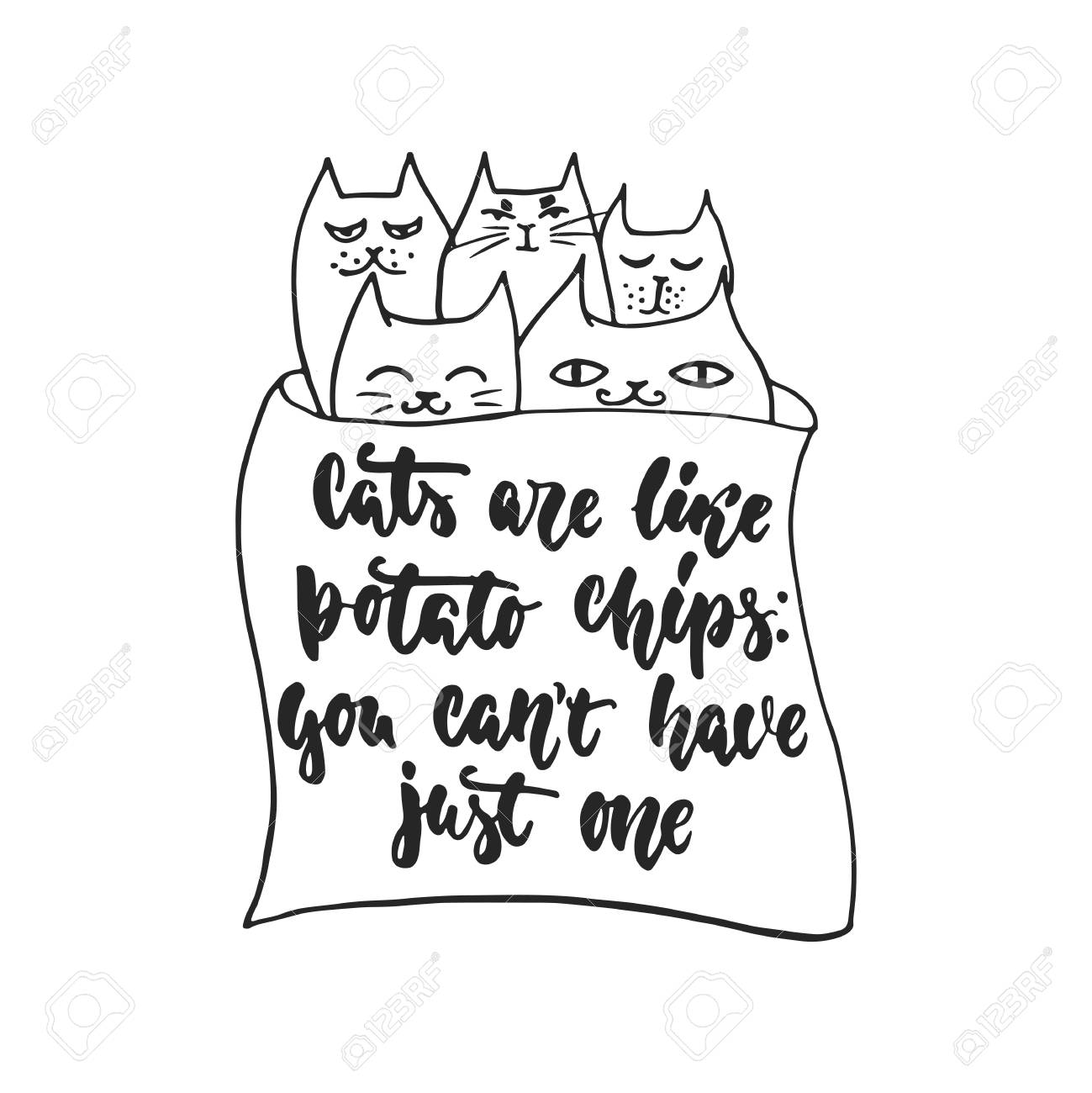 06df317bd Cats are like potato chips, you cant have just one - hand drawn dancing  lettering quote isolated on the white background. Fun brush ink inscription  for ...