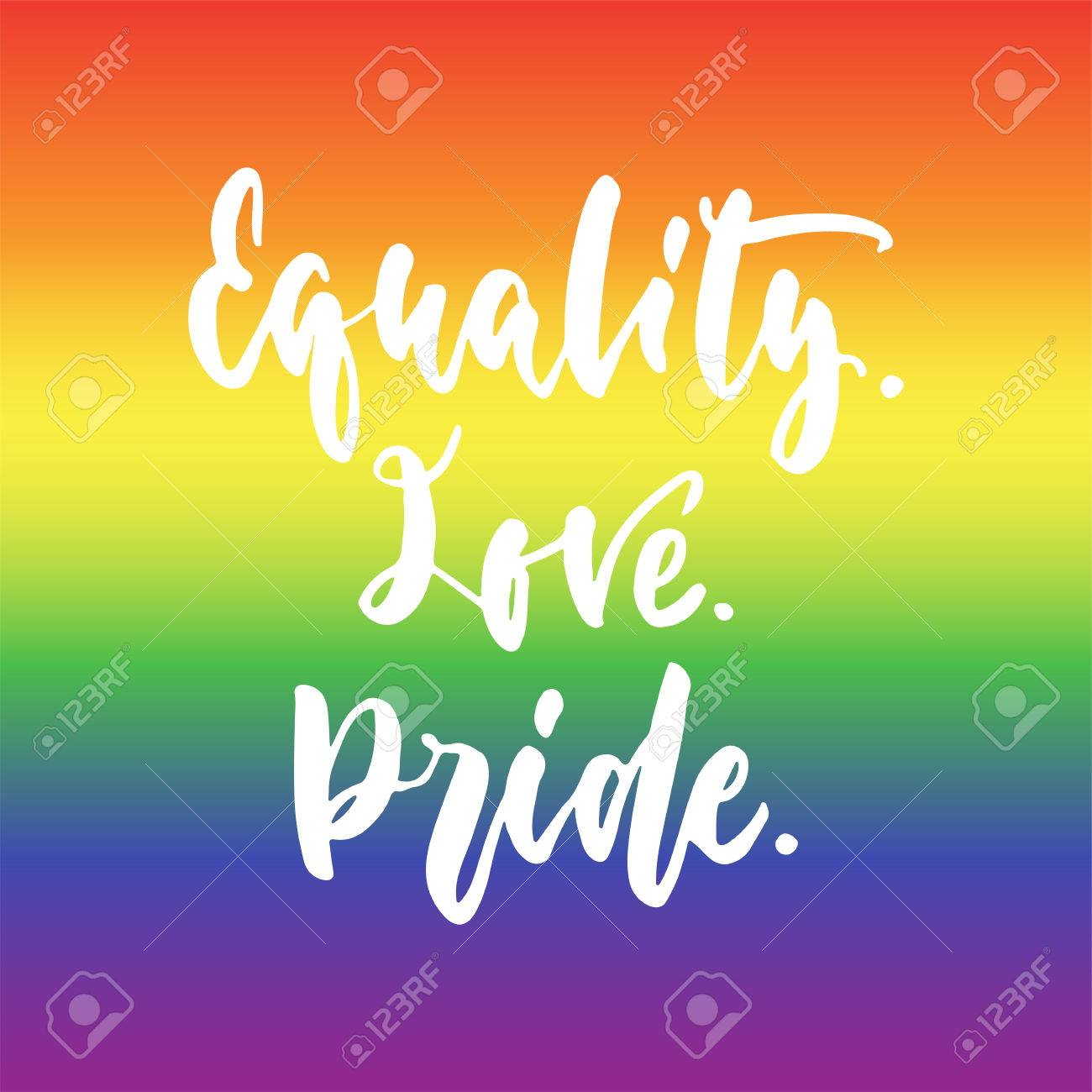 equality love pride lgbt slogan hand drawn lettering quote